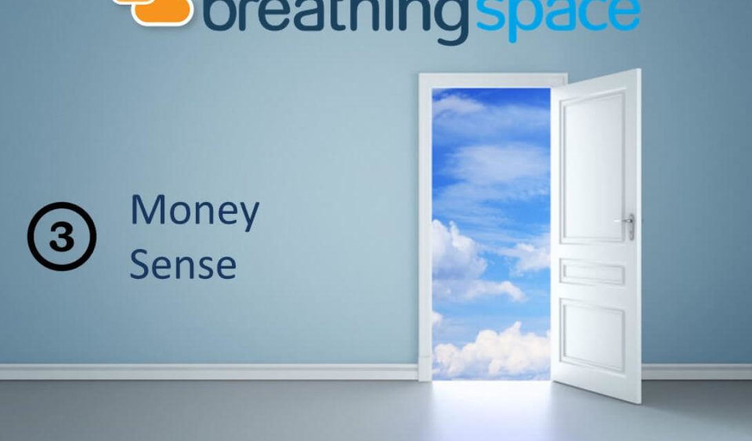 Breathing Space - 3 - Money