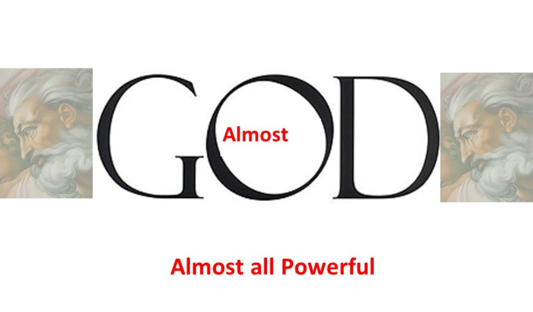 Almost God - Almost All Powerful