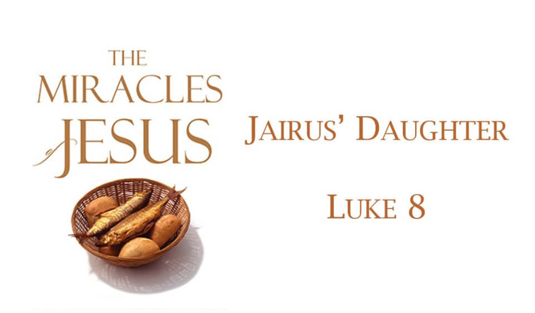 Miracles of Jesus- Jairus Daughter