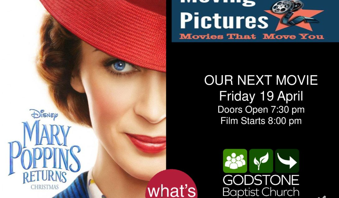 Moving Pictures April - Mary Poppins Returns